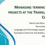 Managing Terminology projects at the Translation Centre