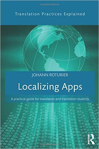 Localizing Apps: A practical guide for translators and translation students