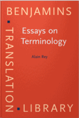 rey alain essays on terminology Essays on terminology (review) essays on terminology (review) 1996-04-04 00:00:00 _reviews_249 essays on terminology 1995 alain.