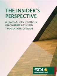 The insider perspective - a translator's thoughts on computer-assisted translation software