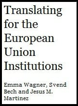 Translating for the European Union Institutions