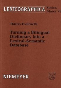 Turning a Bilingual Dictionary into a Lexical-Semantic Database