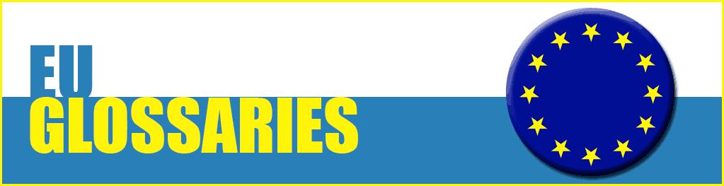EU Glossaries