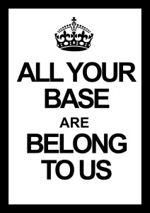 all_your_base_are_belong_to_us_by_kaushmar-d5td58a