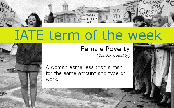 IATE term of the week female poverty