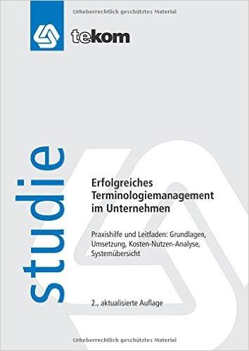 Erfolgreiches Terminologiemanagement im Unternehmen