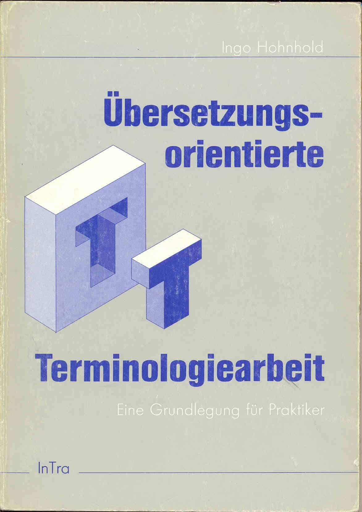 Übersetzungsorientierte Terminologiearbeit