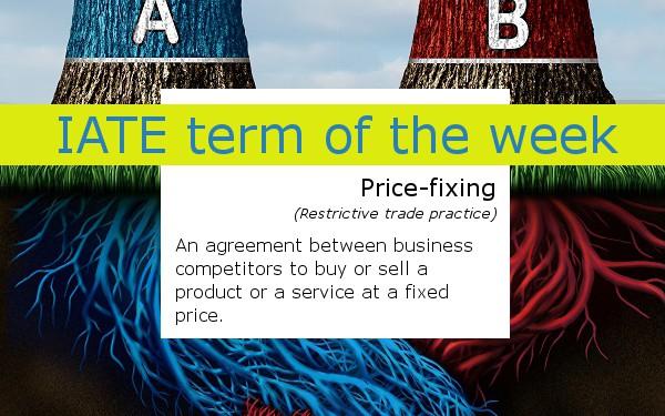 IATE term of the week price-fixing