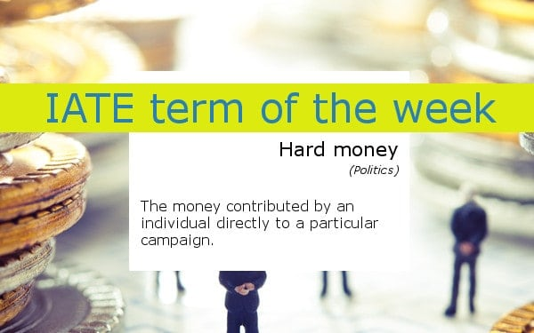 iate_term_of_the_week_hard_money