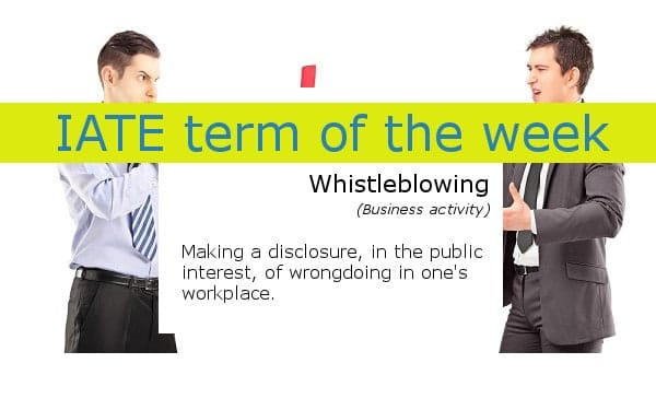 IATE term_of_the_week_whistleblowing