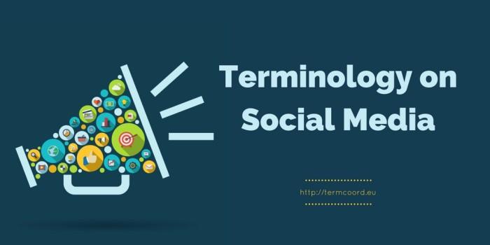 Terminology on Social Media