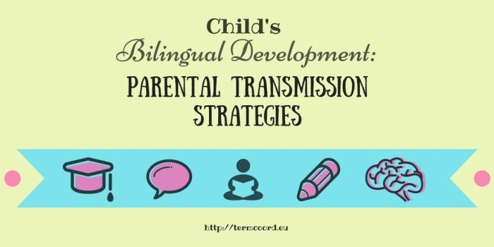 Parental Transimission Strategies