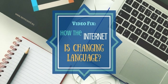 Video Fix_ How the internet is changing language