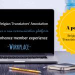The Belgian Translators' Association (BCTI) launches a new communication platform to enhance member experience: Workplace