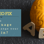 Video Fix: How Does Language Change Your Brain?