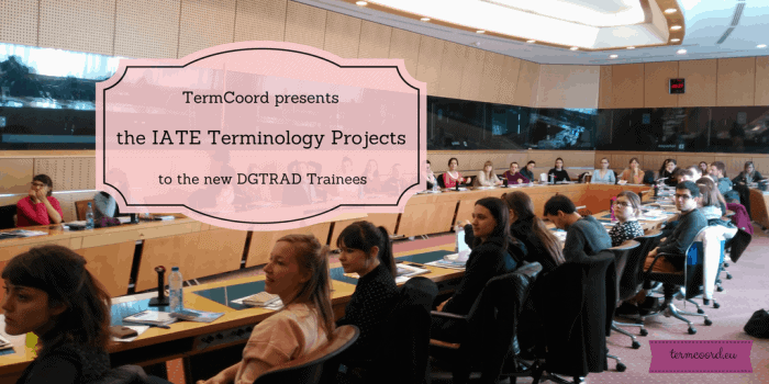 the IATE Terminology Projects to the new Translation Trainees