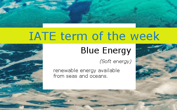 IATE_term_of_the_week_Blue_Energy