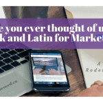 Have you ever thought of using Greek and Latin for Marketing?
