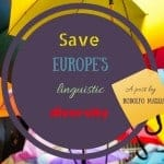 Save Europe's linguistic diversity