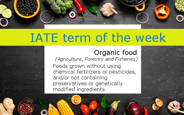 IATE definition of organic food - A table with vegetables