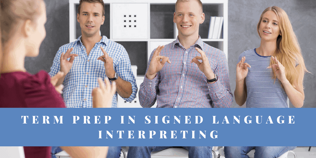 Term prep in signed language interpreting banner - Group of people using sign language