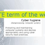 IATE Term of the Week: Cyber Hygiene
