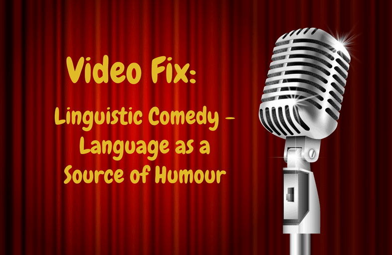Video Fix linguistic comedy