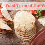 I·ATE Food Term of the Week: Lost in Translation with dürüm, piadina, burrito
