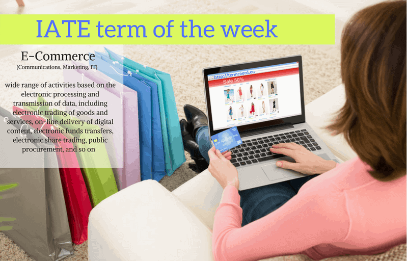 e-commerce IATE term of the week