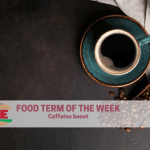 I·ATE Food Term: caffeine boost!