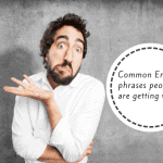 Common phrases people get wrong in English