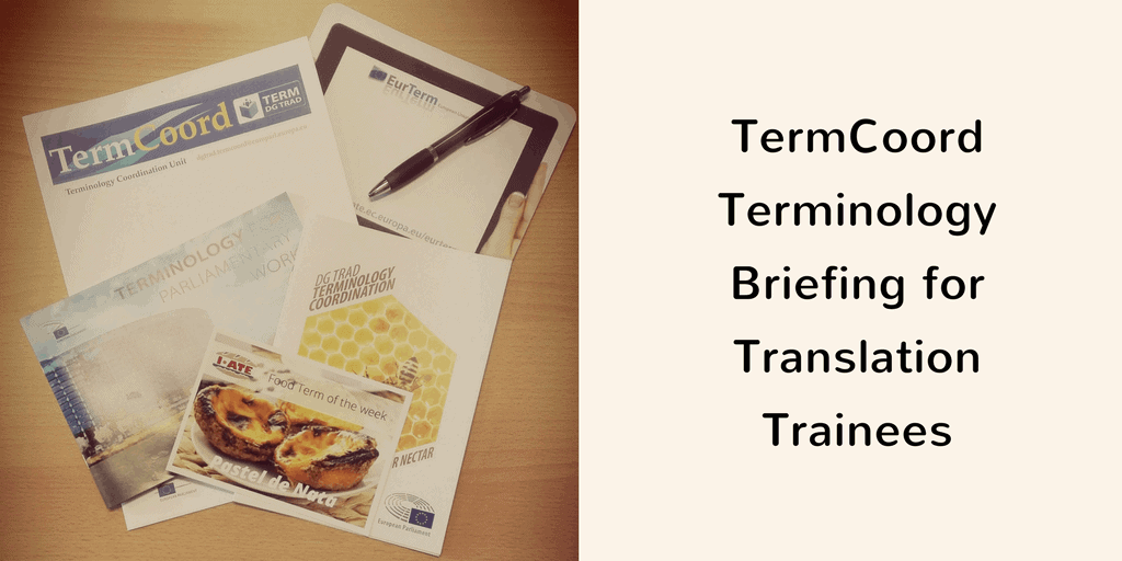 Terminology Briefing for Translation Trainees