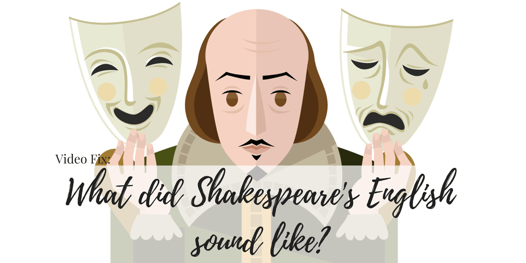 Video Fix_ Shakespeare's English