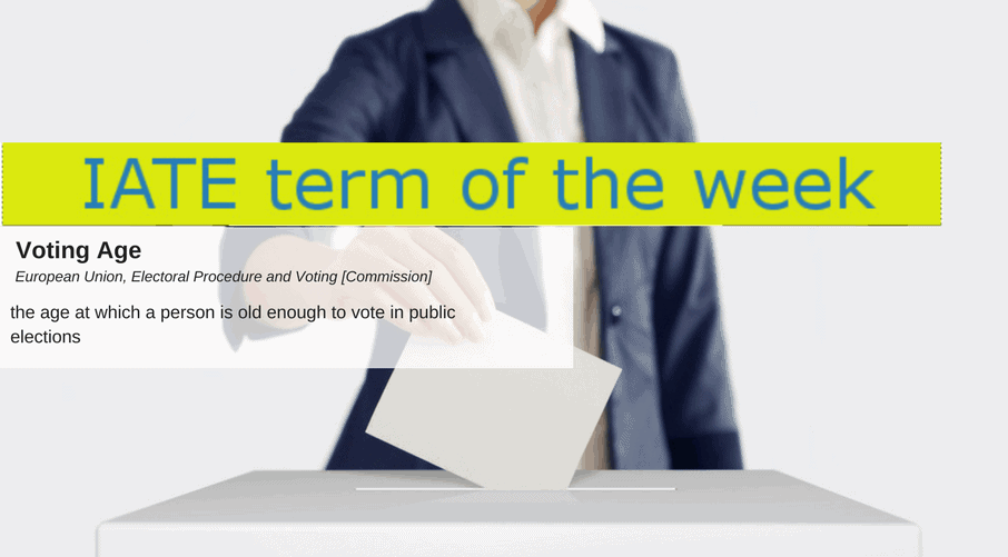 IATE Term of the Week - voting age