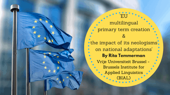 European Union multilingual primary term creation and the impact of its neologisms on national adaptatio 5