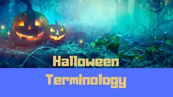 halloween-terminology