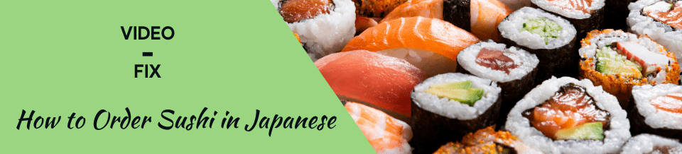 Video-fix sushi banner