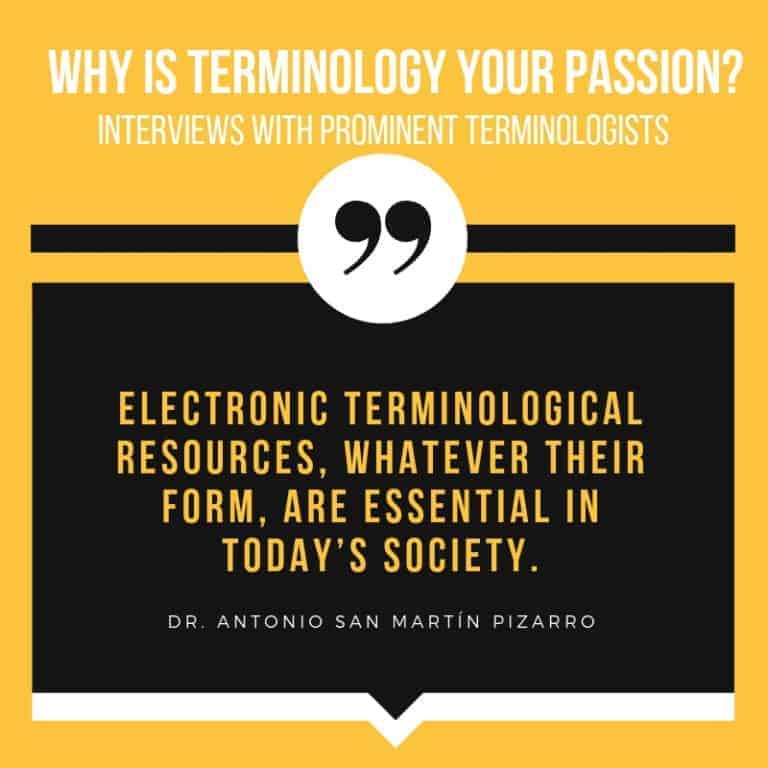 Interview with Terminologist Dr. Antonio San Martín Pizarro
