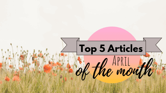 Top 5 Articles of the Month – April 2019