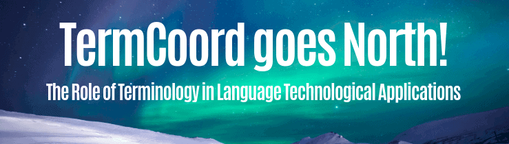 TermCoord goes North! The Role of Terminology in Language Technological Applications