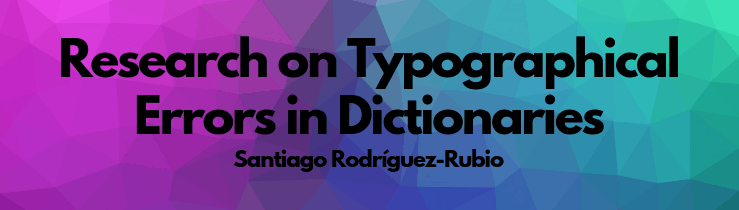 Research on Typographical Errors in Dictionaries