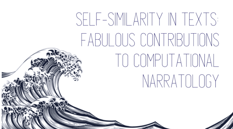 Self-Similarity in Texts: Fabulous Contributions to Computational Narratology