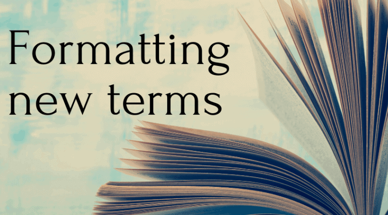 Formatting new terms