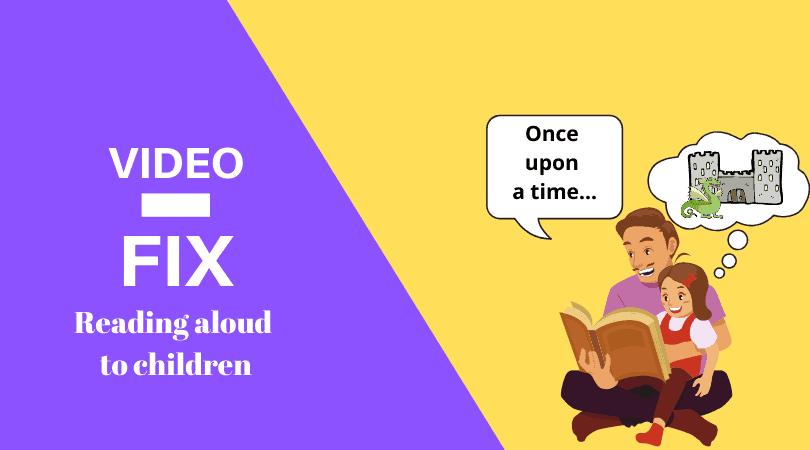 reading aloud video fix