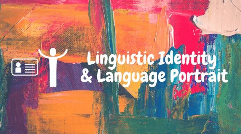 Linguistic Identity and Language Portrait