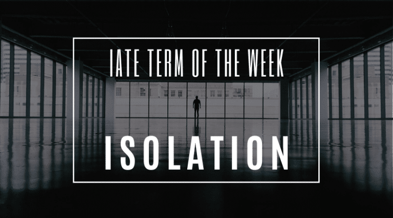 IATE Term of the Week: Isolation
