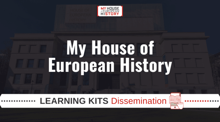 My House of European History | Learning Kits Dissemination