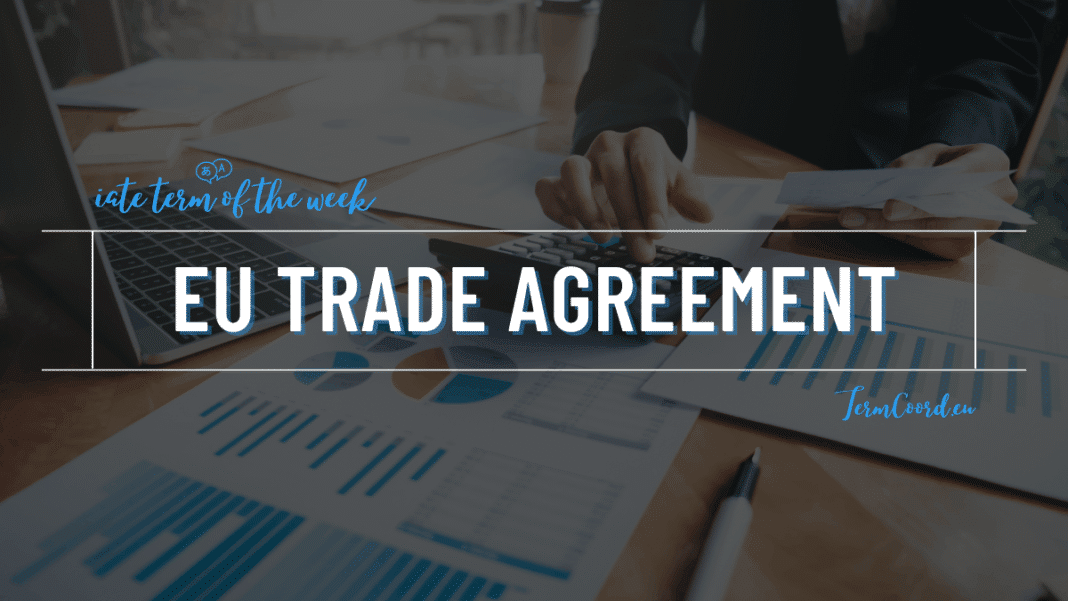 IATE EU Trade Agreement