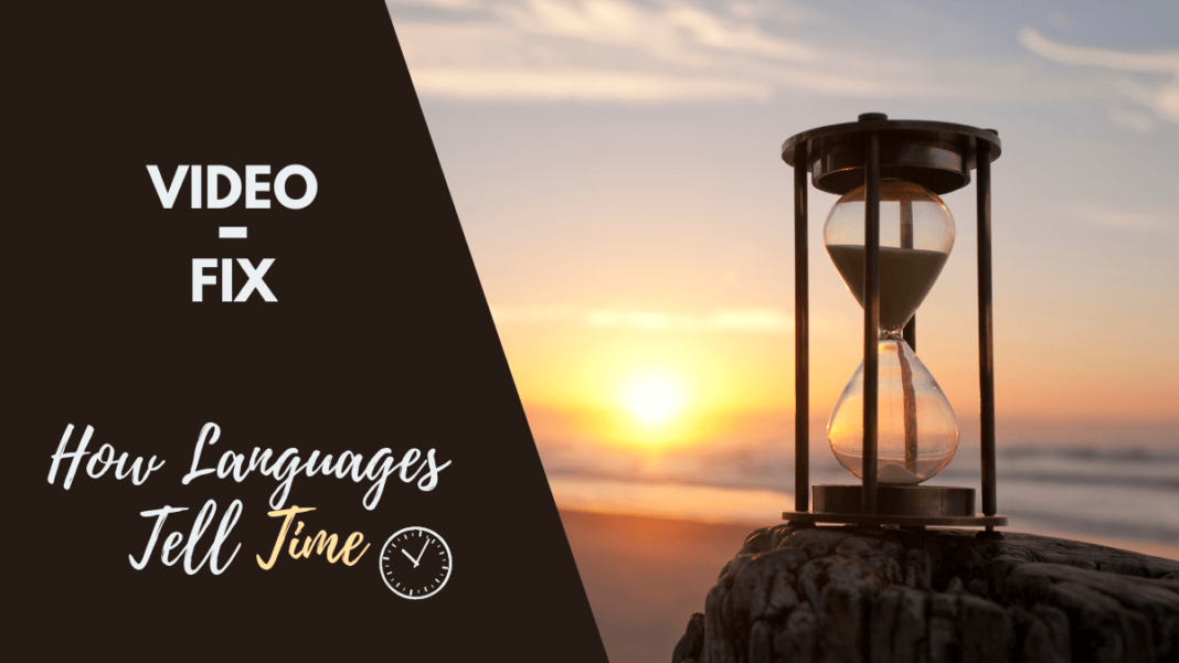 How Languages Tell Time