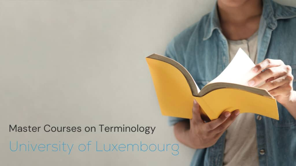 Master courses on terminology at the University of Luxembourg 1 1